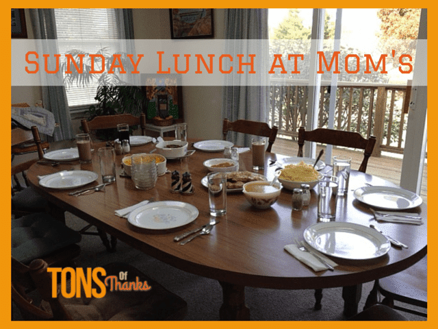 Sunday Lunch at Mom's