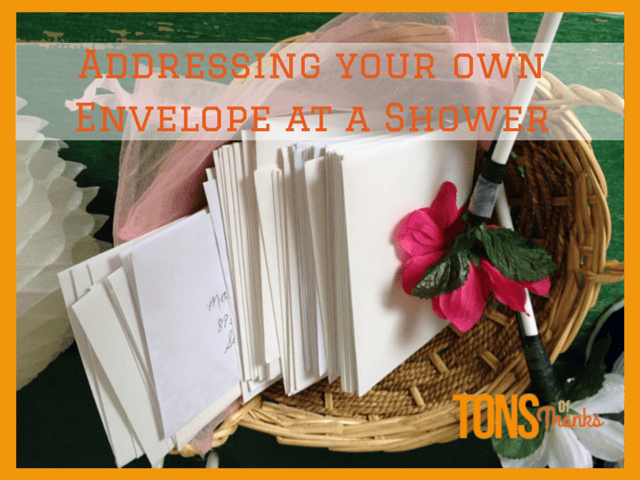Addressing Your Own Thank You Note Card At A Shower