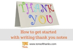 How to get started with writing thank you notes