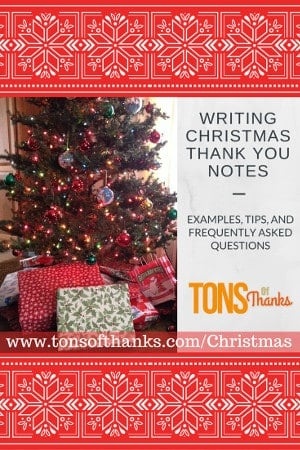 Writing Christmas Thank You Notes With Examples Tips And Faq