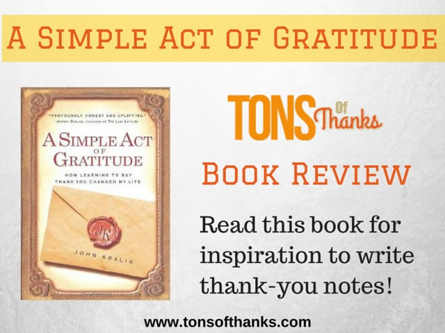 A Simple Act of Gratitude: How Learning to Say Thank You Changed My Life Book Review