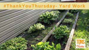 ThankYouThursday Yardwork