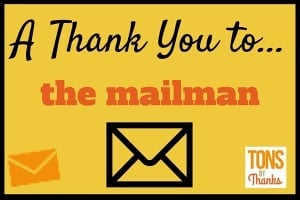 A Thank You to your mailman