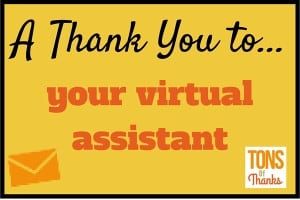 A Thank You to your virtual assistant