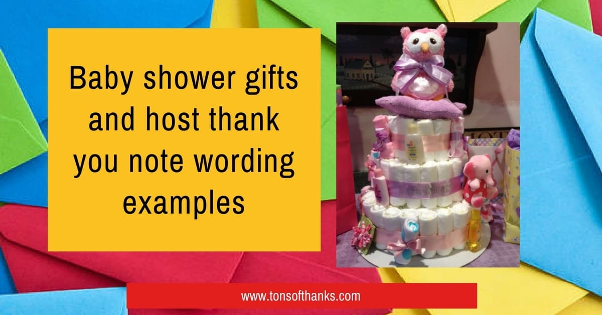 Baby shower gifts and host thank you