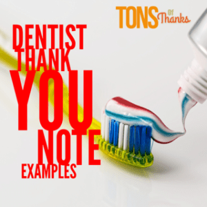 Dentist Thank You Note Examples