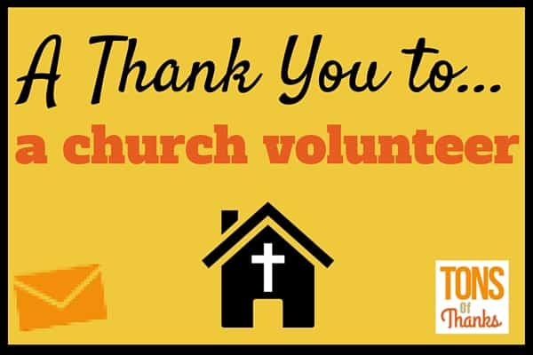 Church Volunteer Appreciation Ideas And Thank You Notes