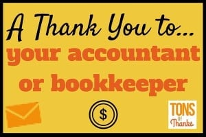 Thank You to your accountant or bookkeeper