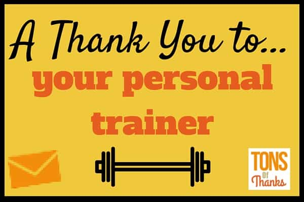 Write your personal trainer a thank you note examples included altavistaventures Choice Image