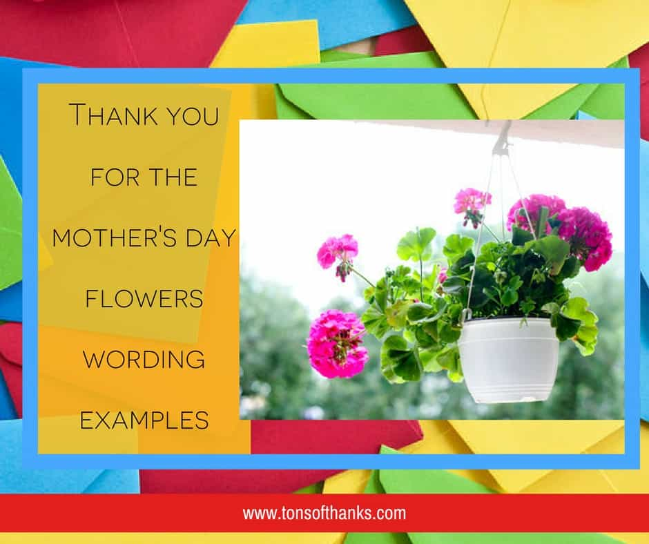 Thank you for the mother's day flowers wording examples