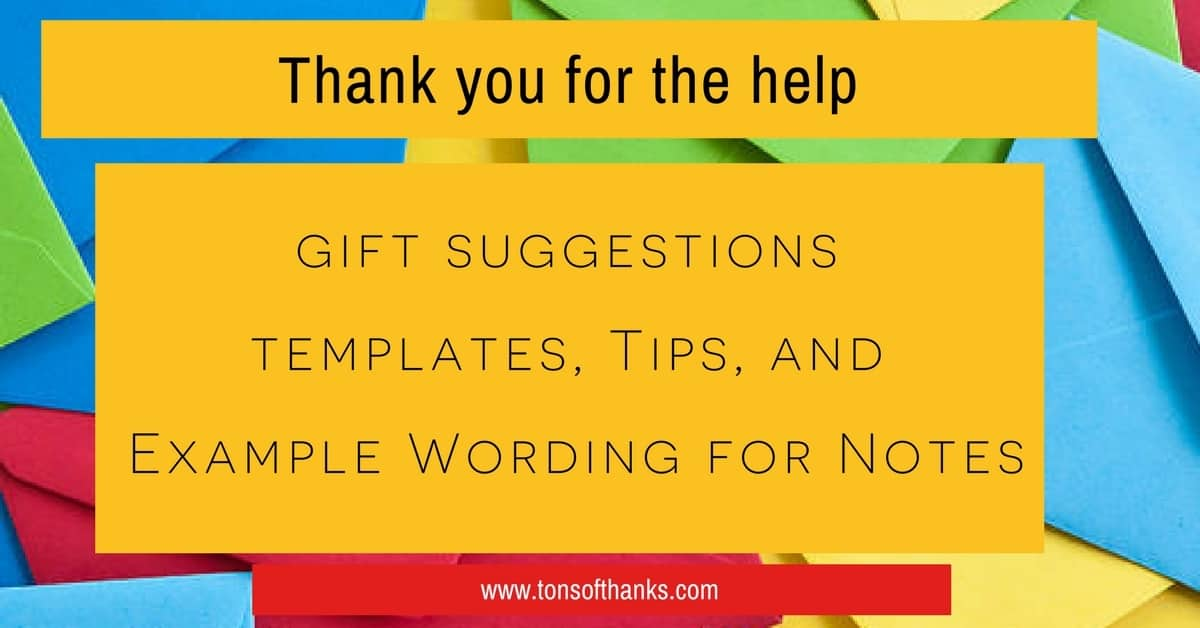 Thank you for the help note wording examples and tips and template