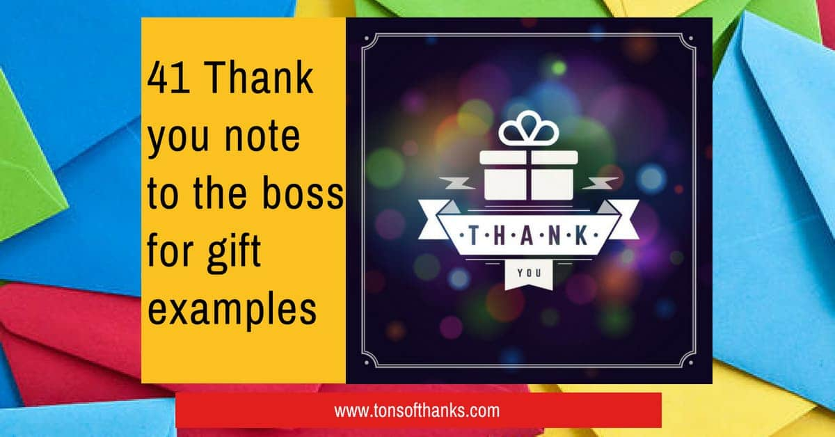 41 Thank You Note To The Boss For Gift Examples