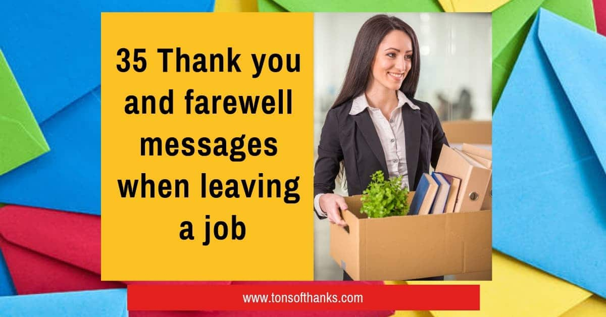 Thank You Farewell Quotes: 35 Thank You And Farewell Messages When Leaving A Job