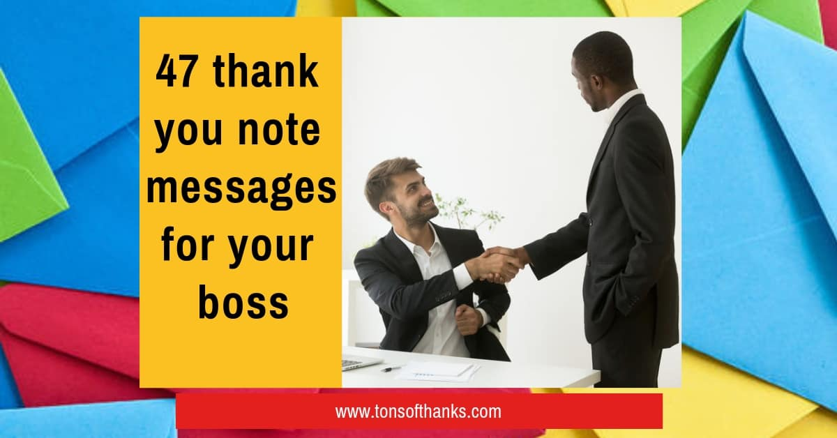 c47 thank you note messages for your boss