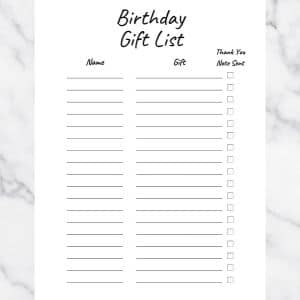 Birthday Gift List Template. Basic Black and White Design. There are three columns: Name, Gift, and Thank you note sent.