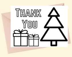 Thank You Card with text Thank You at the top left. An outline of a Christmas Tree is on the right. And there are two presents under the word You. This card can be printed and colored.